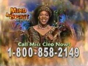 perhaps the caption might read, please do not call miss Cleo now.
