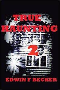 True Haunting: 2 Paperback – August 13, 2015